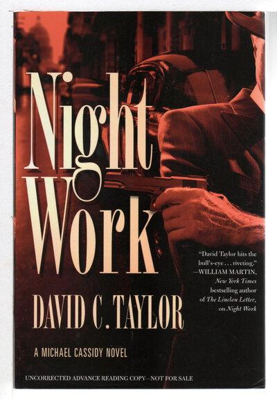 NIGHT WORK. by Taylor, David C.