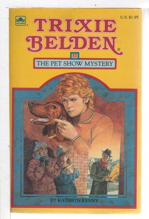 TRIXIE BELDEN: THE PET SHOW MYSTERY, #37. by Kenny, Kathryn