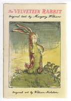 THE VELVETEEN RABBIT. by Williams, Margery; illustrated by William Nicholson.