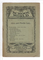 THE SCHOOL WORLD: ALICE AND PHOEBE CARY, Volume XXIV, Number 48. January 1905. by [Cary, Alice, 1821-1871 and Phoebe, 1824-1871]