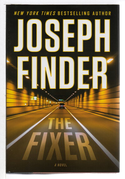 THE FIXER. by Finder, Joseph.
