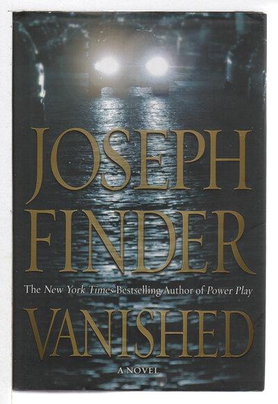 VANISHED. by Finder, Joseph.