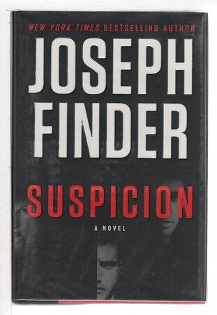 SUSPICION. by Finder, Joseph.