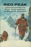 RED PEAK: A Personal Account of the British-Soviet Expedition by Slesser, Malcolm