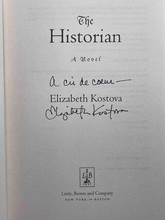 THE HISTORIAN: A Novel. by Kostova, Elizabeth.