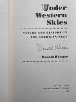 UNDER WESTERN SKIES: Nature and History in the American West. by Worster, Donald.