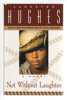 NOT WITHOUT LAUGHTER. by Hughes, Langston; introduction by Maya Angelou.