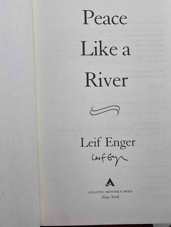PEACE LIKE A RIVER. by Enger, Leif.