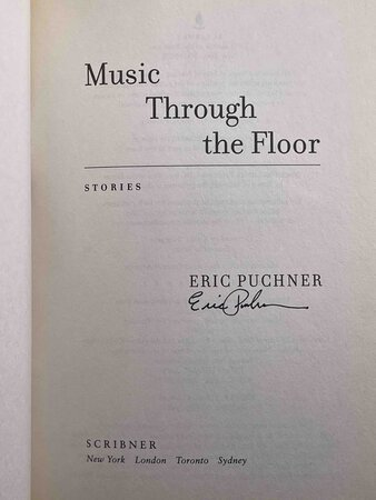 MUSIC THROUGH THE FLOOR: Stories. by Puchner, Eric.