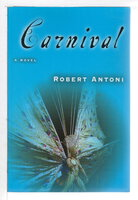 CARNIVAL. by Antoni, Robert.