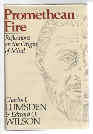 PROMETHEAN FIRE: Reflections on the Origin of Mind. by Lumsden, Charles J. and Edward O. Wilson, signed.
