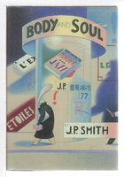 BODY AND SOUL. by Smith, J. P.