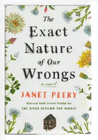 THE EXACT NATURE OF OUR WRONGS. by Peery, Janet.