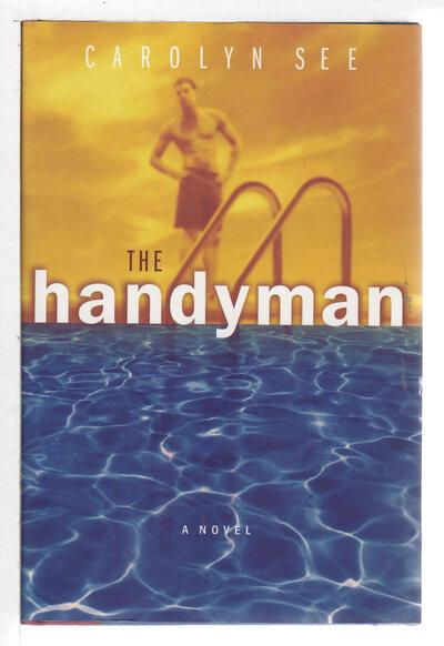 THE HANDYMAN. by See, Carolyn.