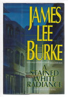 A STAINED WHITE RADIANCE by Burke, James Lee