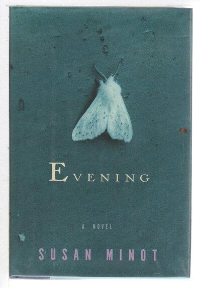 EVENING. by Minot, Susan