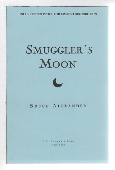 SMUGGLER'S MOON. by Alexander, Bruce.