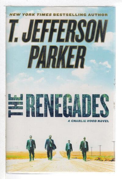 RENEGADES. by Parker, T. Jefferson.