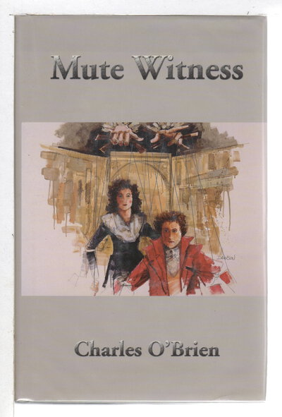 MUTE WITNESS. by O'Brien, Charles.
