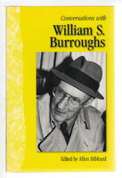 CONVERSATIONS WITH WILLIAM S. BURROUGHS. by [Burroughs, William S.] Hibbard, Allen, editor,