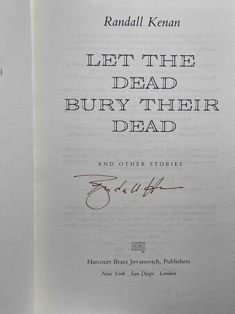LET THE DEAD BURY THEIR DEAD and Other Stories. by Kenan, Randall