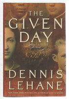 THE GIVEN DAY. by Lehane, Dennis.