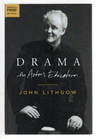 DRAMA: An Actor's Education. by Lithgow, John.
