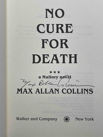 NO CURE FOR DEATH. by Collins, Max Allan.