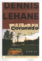 CORONADO: Stories. by Lehane, Dennis.