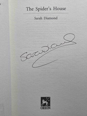 THE SPIDER'S HOUSE. by Diamond, Sarah.