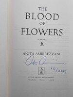 THE BLOOD OF FLOWERS. by Amirrezvani, Anita.