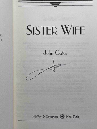 SISTER WIFE. by Gates, John.