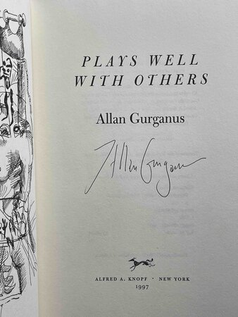 PLAYS WELL WITH OTHERS. by Gurganus, Allan.