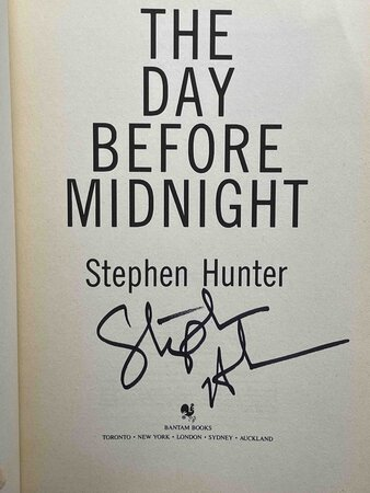 THE DAY BEFORE MIDNIGHT. by Hunter, Stephen.