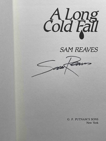 LONG COLD FALL. by Reaves, Sam.