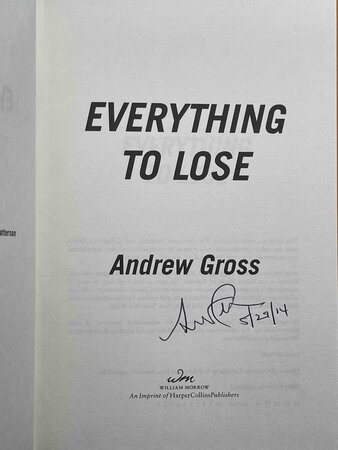 EVERYTHING TO LOSE. by Gross, Andrew.