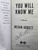 YOU WILL KNOW ME. by Abbott, Megan.
