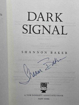 DARK SIGNAL. by Baker, Shannon.