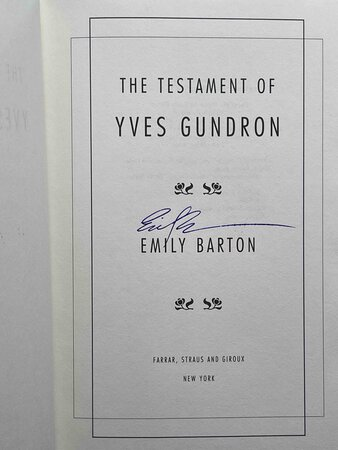 THE TESTAMENT OF YVES GUNDRON. by Barton, Emily.
