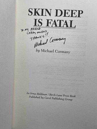 SKIN DEEP IS FATAL. by Cormany, Michael.