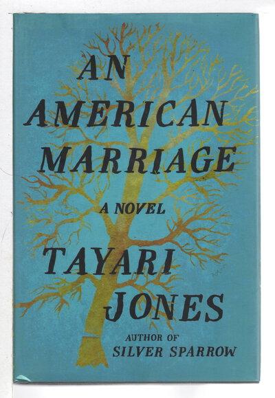 AN AMERICAN MARRIAGE. by Jones, Tayari.