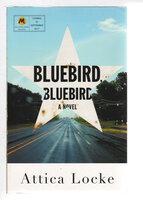 BLUEBIRD, BLUEBIRD. by Locke, Attica.