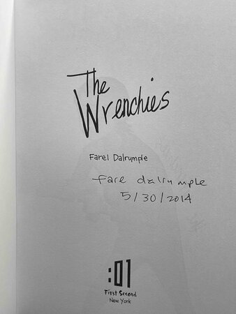 THE WRENCHIES. by Dalrymple, Farel.