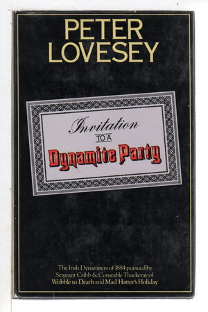 INVITATION TO A DYNAMITE PARTY. by Lovesey, Peter.