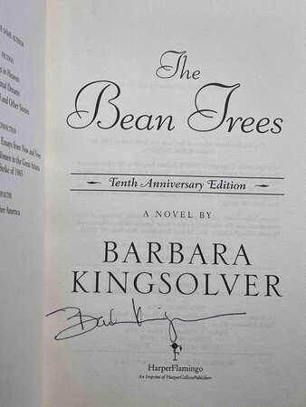 THE BEAN TREES: Tenth Anniversary Edition. by Kingsolver, Barbara.
