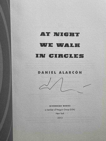 AT NIGHT WE WALK IN CIRCLES. by Alarcon, Daniel.