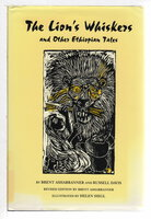 THE LION'S WHISKERS AND OTHER ETHIOPIAN TALES. by Ashabranner, Brent and Russell Davis.