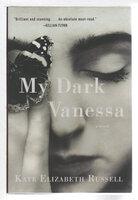 MY DARK VANESSA. by Russell, Kate Elizabeth.