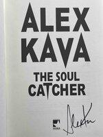 THE SOUL CATCHER. by Kava, Alex.