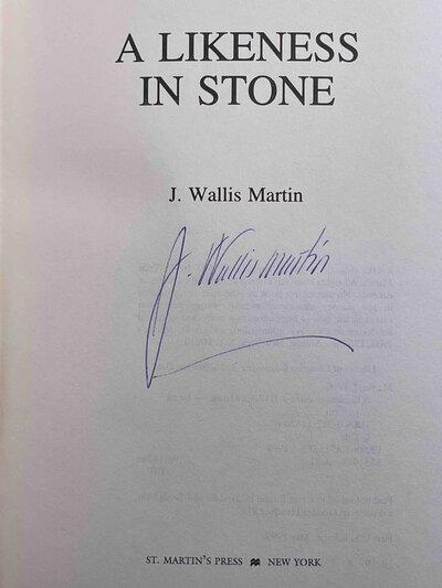 A LIKENESS IN STONE. by Martin, J. Wallis.